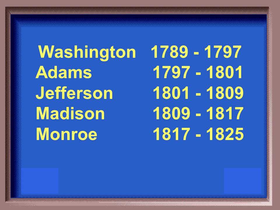 List the first five presidents in order and the years of their terms beginning in 1789
