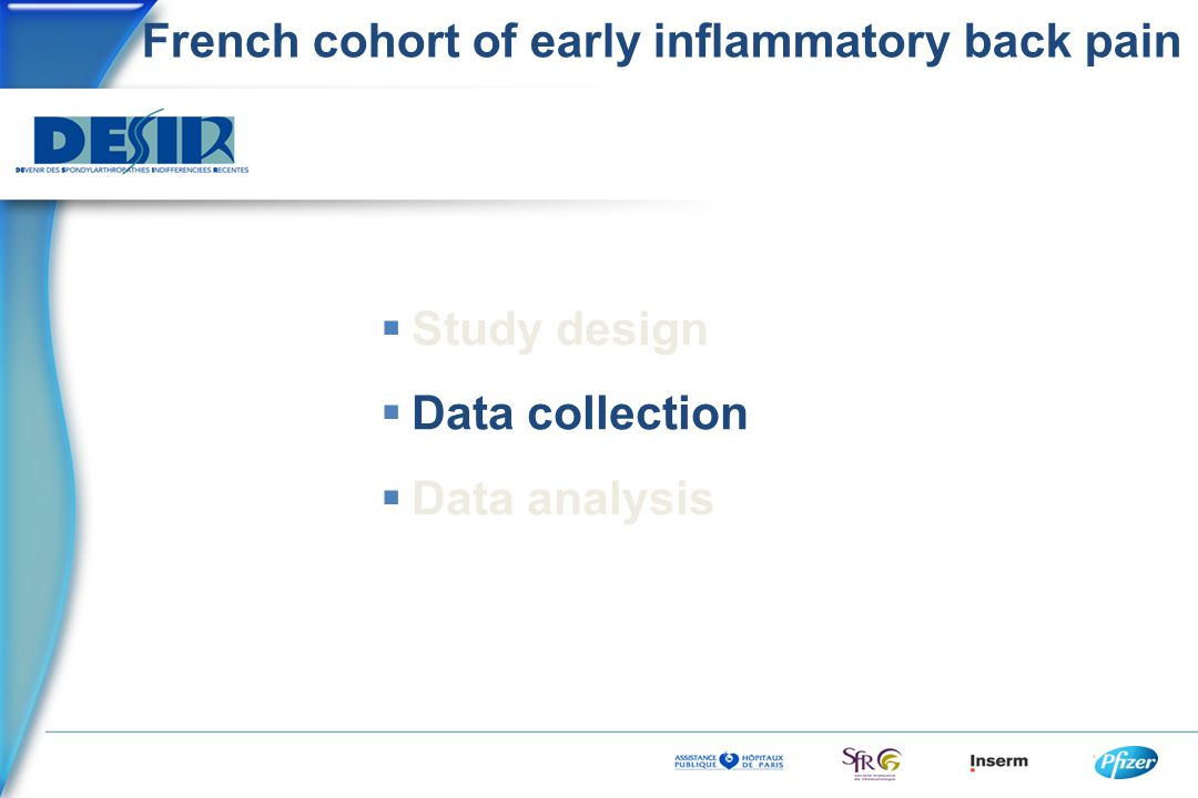 French cohort of early inflammatory back pain  Study design  Data collection  Data analysis