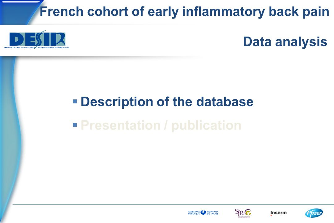 French cohort of early inflammatory back pain Data analysis  Description of the database  Presentation / publication