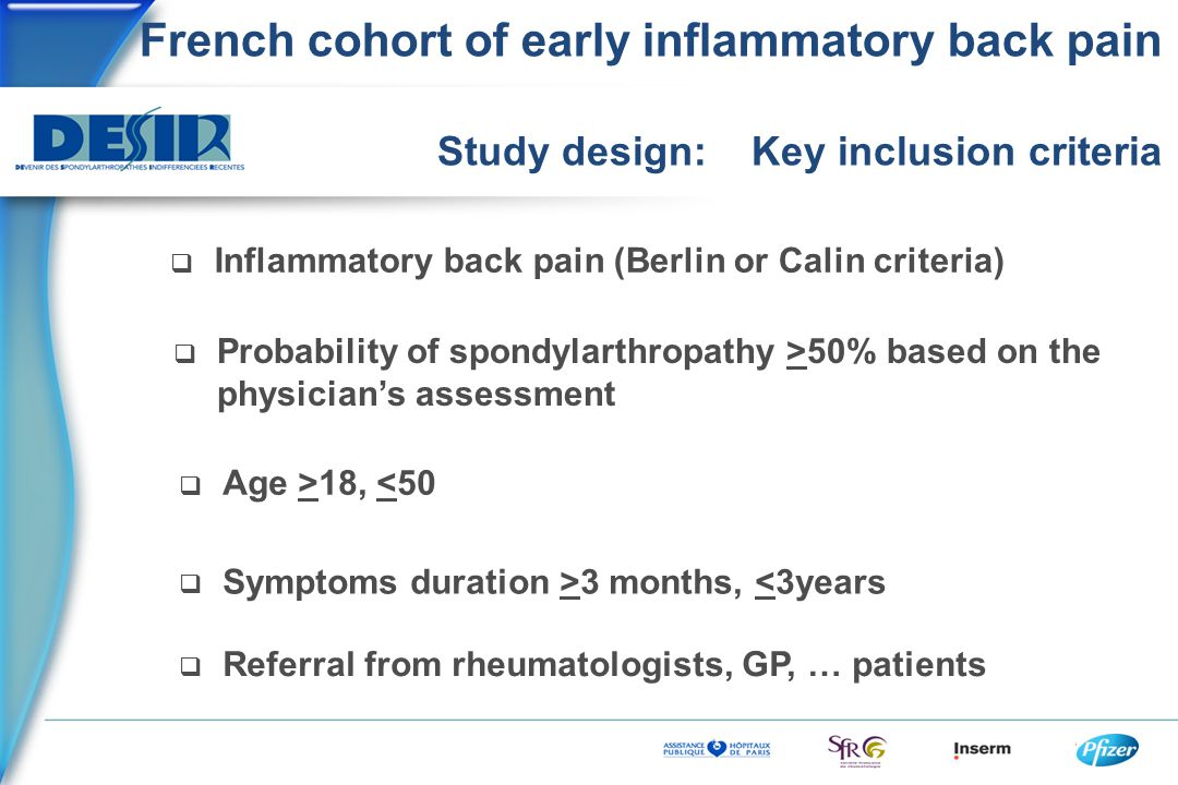 French cohort of early inflammatory back pain  Inflammatory back pain (Berlin or Calin criteria)  Probability of spondylarthropathy >50% based on th