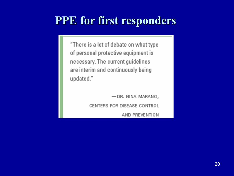 20 PPE for first responders