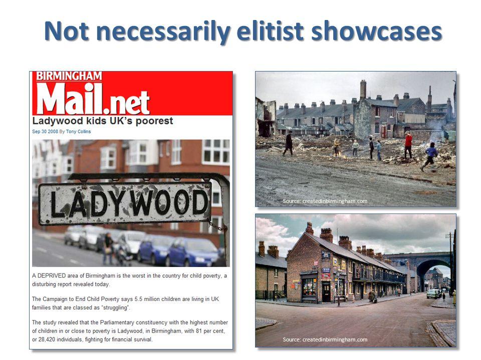 Not necessarily elitist showcases Source: createdinbirmingham.com