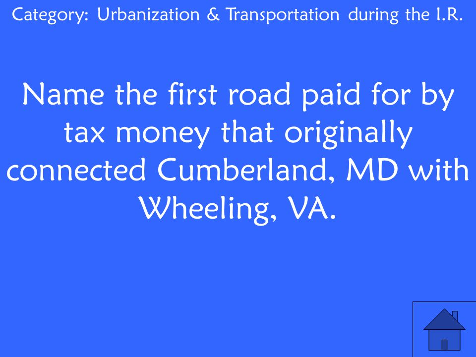 Name the first road paid for by tax money that originally connected Cumberland, MD with Wheeling, VA.