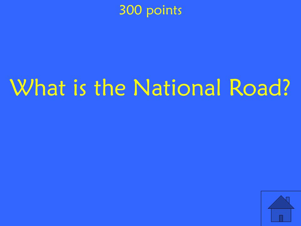 What is the National Road 300 points