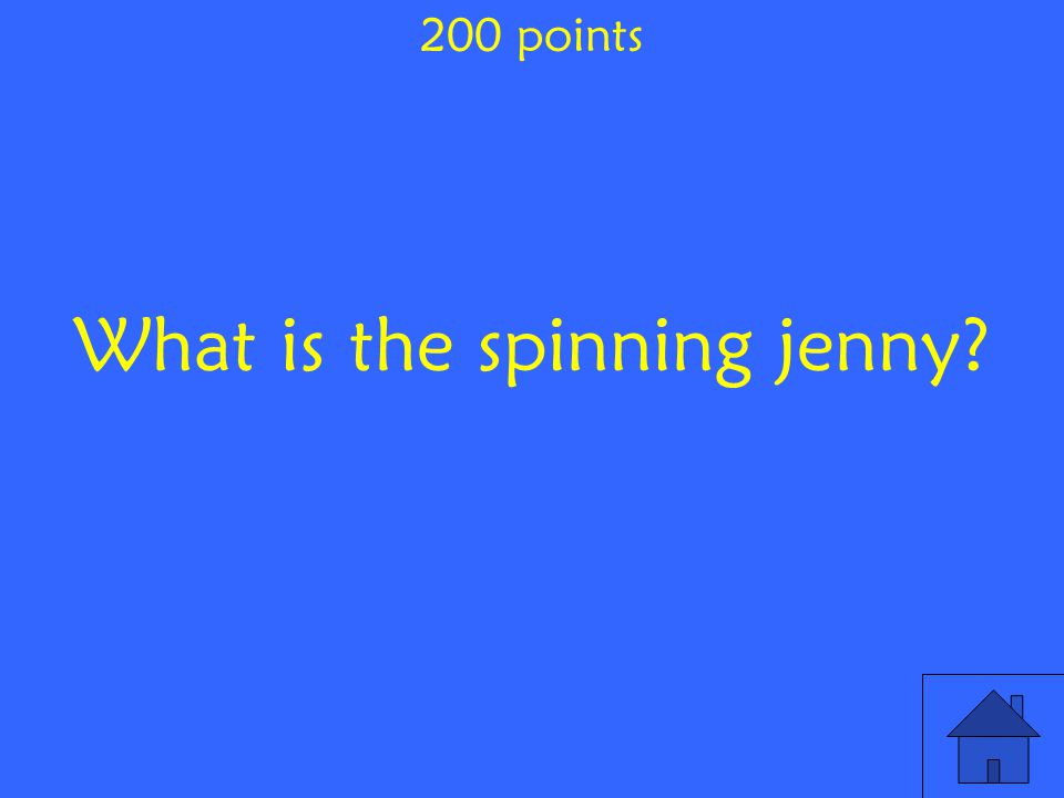 What is the spinning jenny 200 points