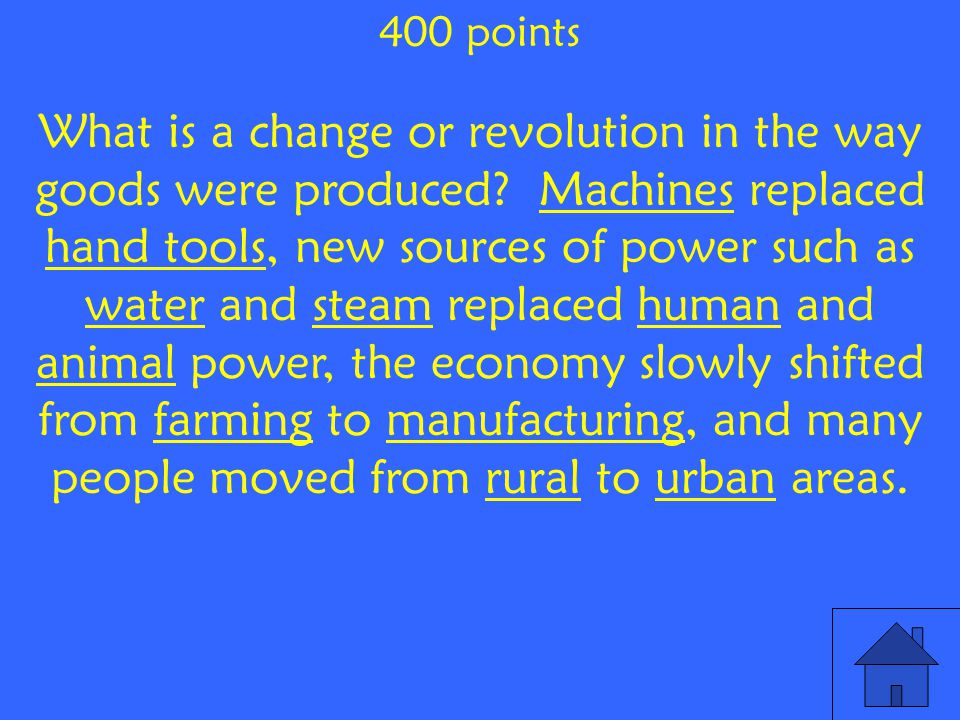 What is a change or revolution in the way goods were produced.