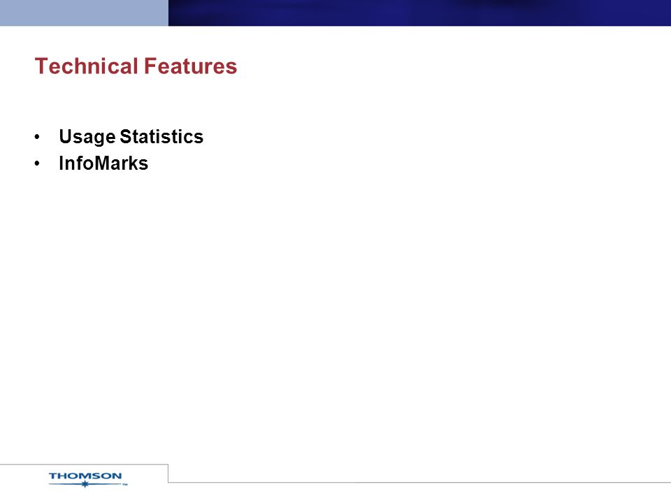 Technical Features Usage Statistics InfoMarks