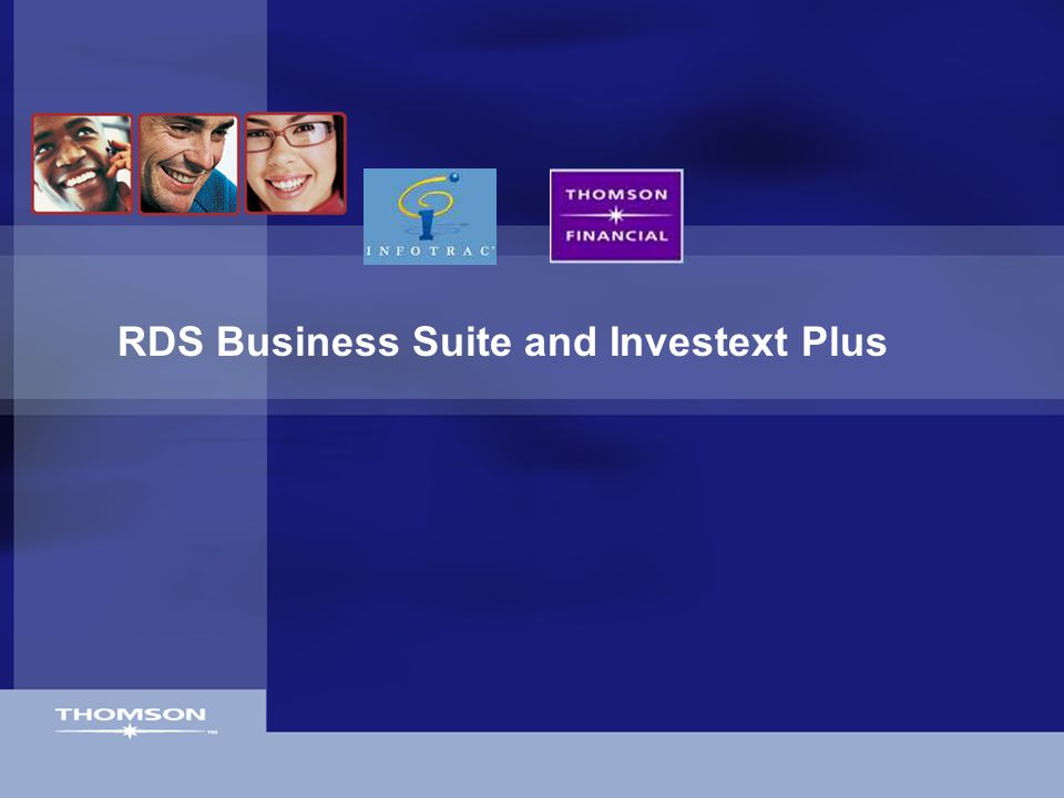 RDS Business Suite and Investext Plus
