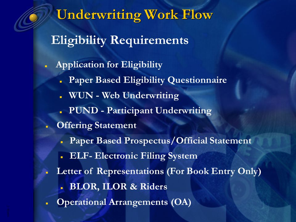 5593R- 5 Underwriting Work Flow Eligibility Requirements n Application for Eligibility n Paper Based Eligibility Questionnaire n WUN - Web Underwriting n PUND - Participant Underwriting n Offering Statement n Paper Based Prospectus/Official Statement n ELF- Electronic Filing System n Letter of Representations (For Book Entry Only) n BLOR, ILOR & Riders n Operational Arrangements (OA)