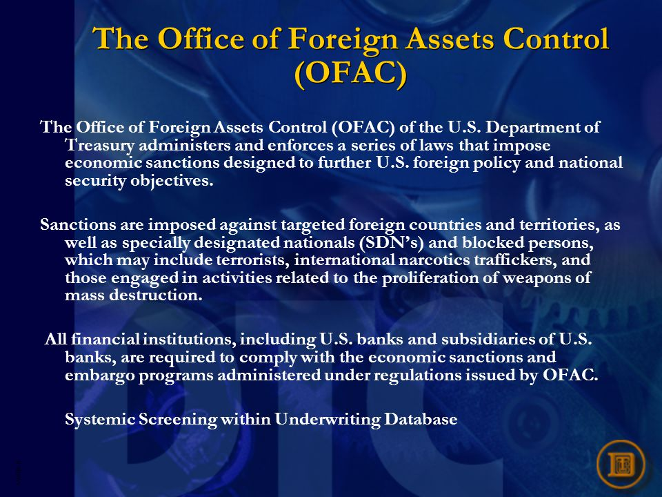 5593R- 8 The Office of Foreign Assets Control (OFAC) The Office of Foreign Assets Control (OFAC) of the U.S.