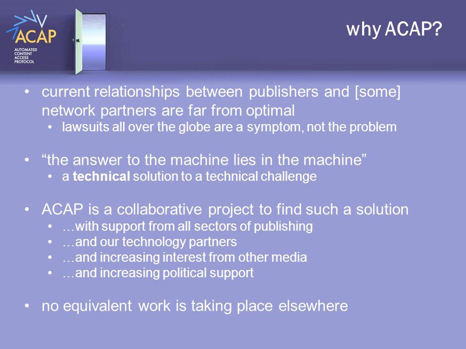 why ACAP.