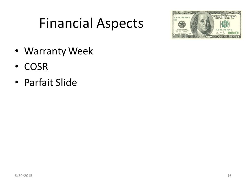 Financial Aspects Warranty Week COSR Parfait Slide 3/30/201516