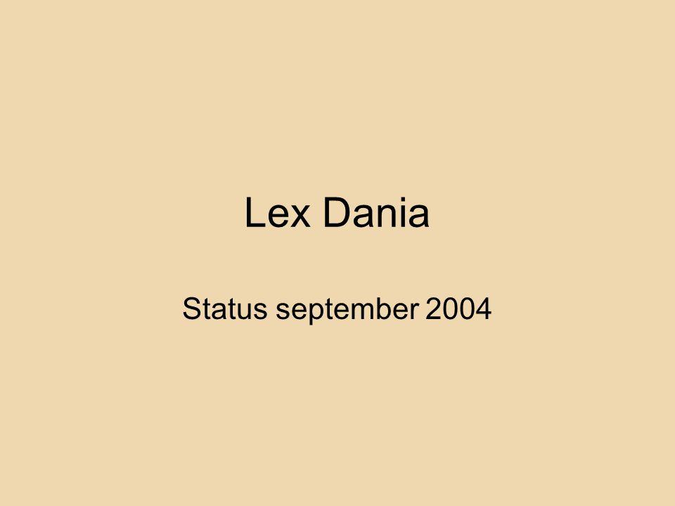 Lex Dania Status september 2004