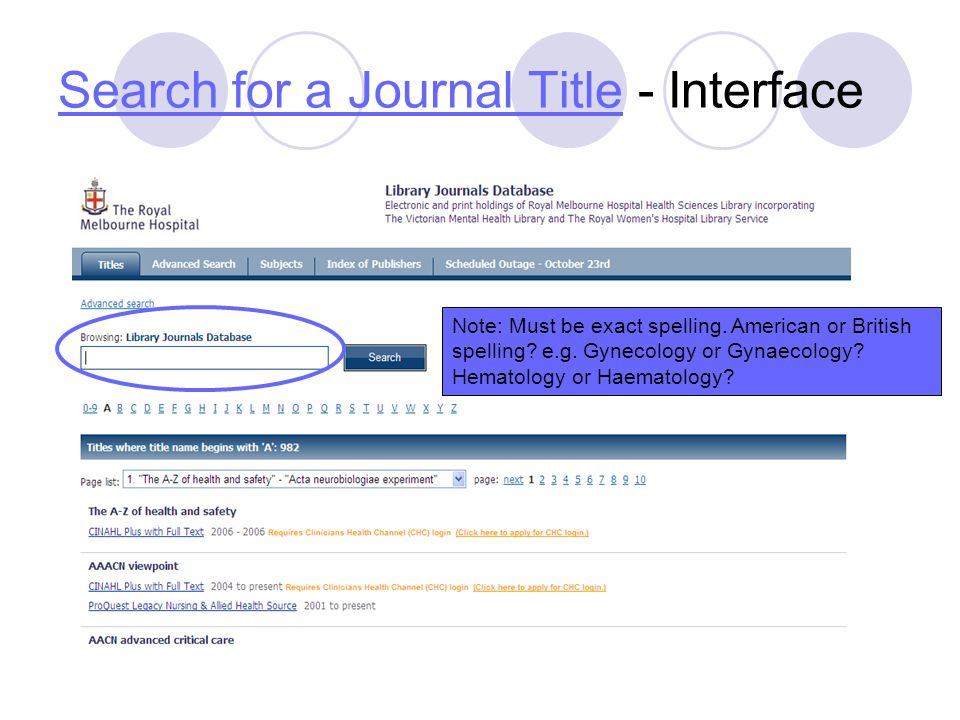 Search for a Journal TitleSearch for a Journal Title - Interface Note: Must be exact spelling.