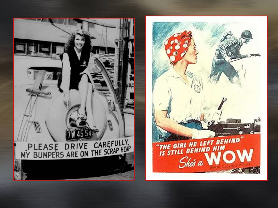 Rosie the Riveter Women worked in the factories Economic power increased for women Divorce rate increased