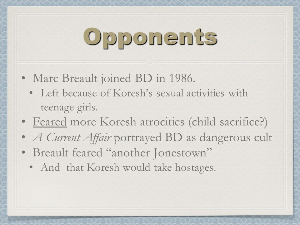 OpponentsOpponents Marc Breault joined BD in 1986.