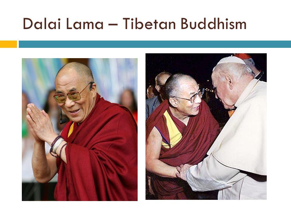 Dalai Lama – Tibetan Buddhism