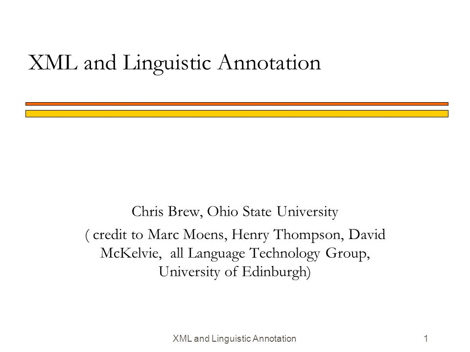 72 Summer School, July 2000 XML and Linguistic Annotation An extended example: Noun Compounds nNoun compounds in British National Corpus nWhat is a noun compound.