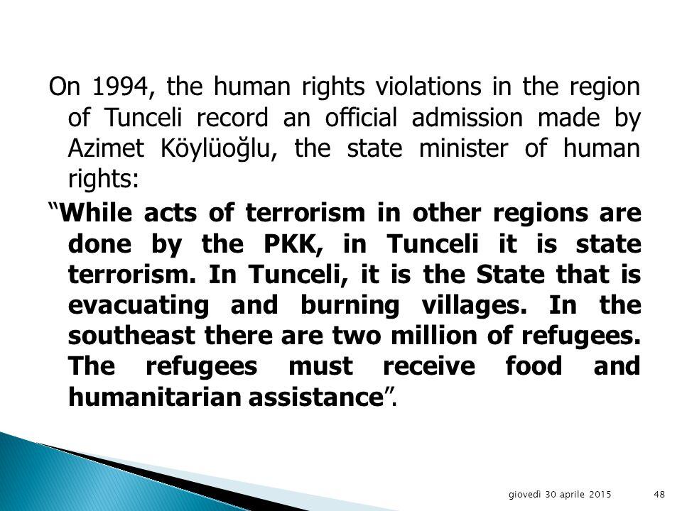 giovedì 30 aprile 201547 Abdullah Oçalan, leader of PKK – Partiya Karkeren Kurdistan
