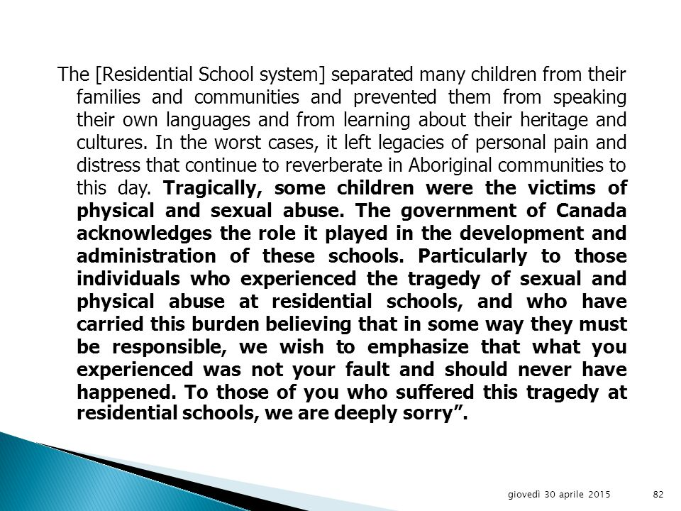 On January 7, 1998, the Canadian government issued a Statement of Reconciliation contained within a document entitled Gathering Strength – Canada s Aboriginal Action Plan.