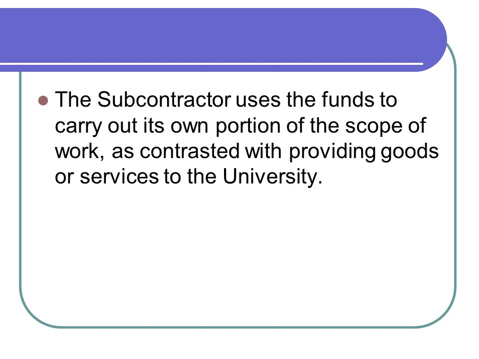 Sole Source Justifications Why do we need an SSJ if we name a Subcontractor in the proposal.