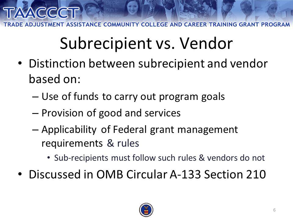 6 Subrecipient vs.