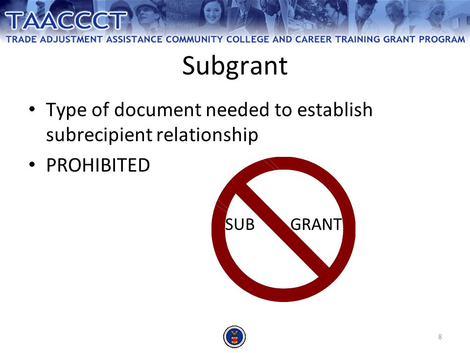 19 A Word About Funded Partners Grant funds can only be given to grant partners through sub contracts Activities in contract must be appropriate for a contract not a grant
