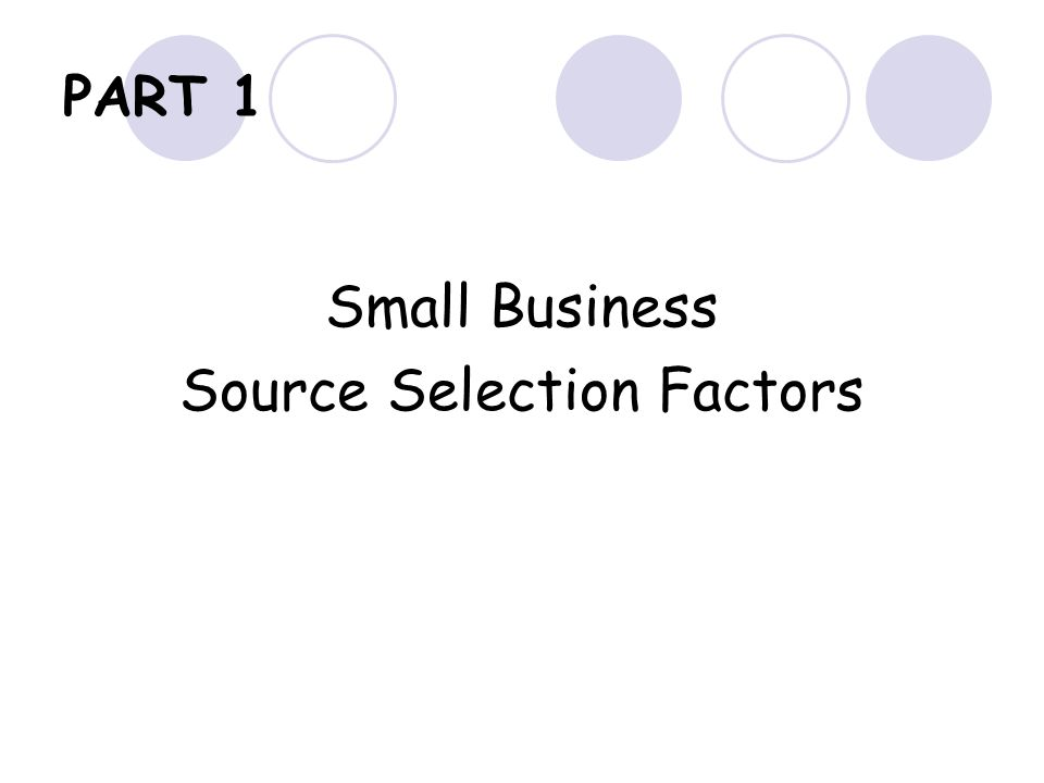 PART 1 Small Business Source Selection Factors