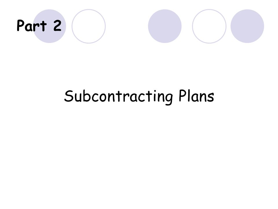 Part 2 Subcontracting Plans