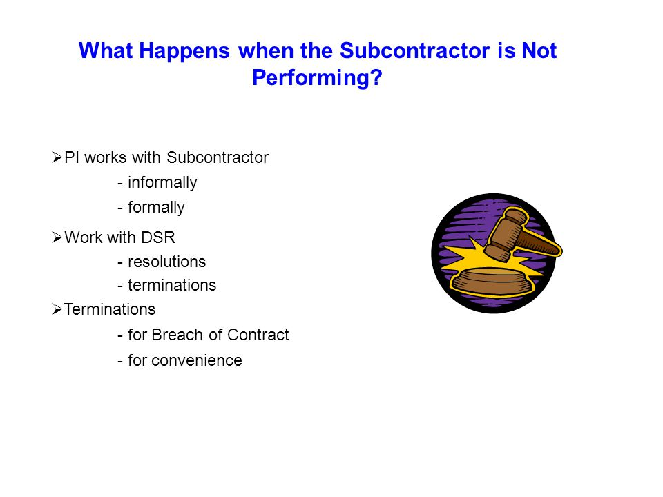 What Happens when the Subcontractor is Not Performing.
