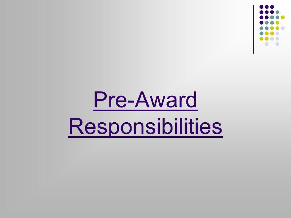 Pre-Award Responsibilities