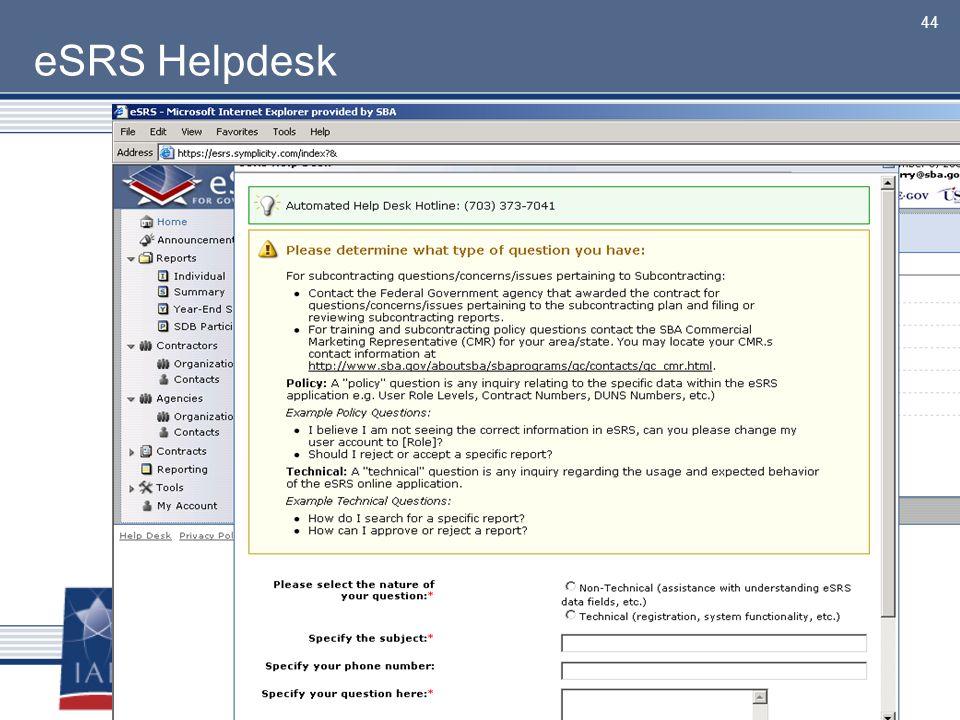 44 eSRS Helpdesk