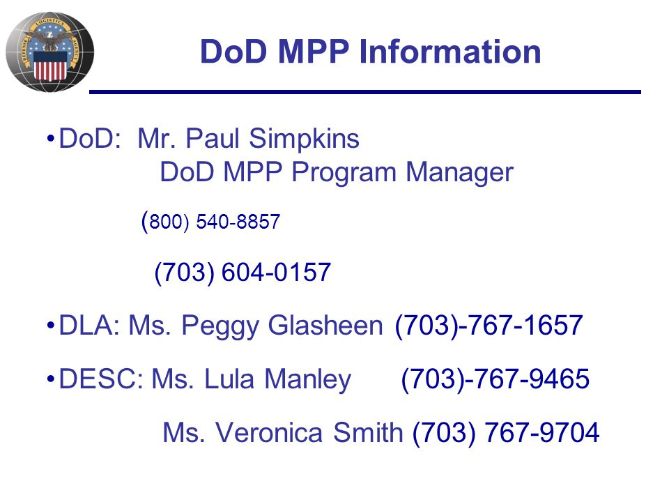 DoD MPP Information DoD: Mr.