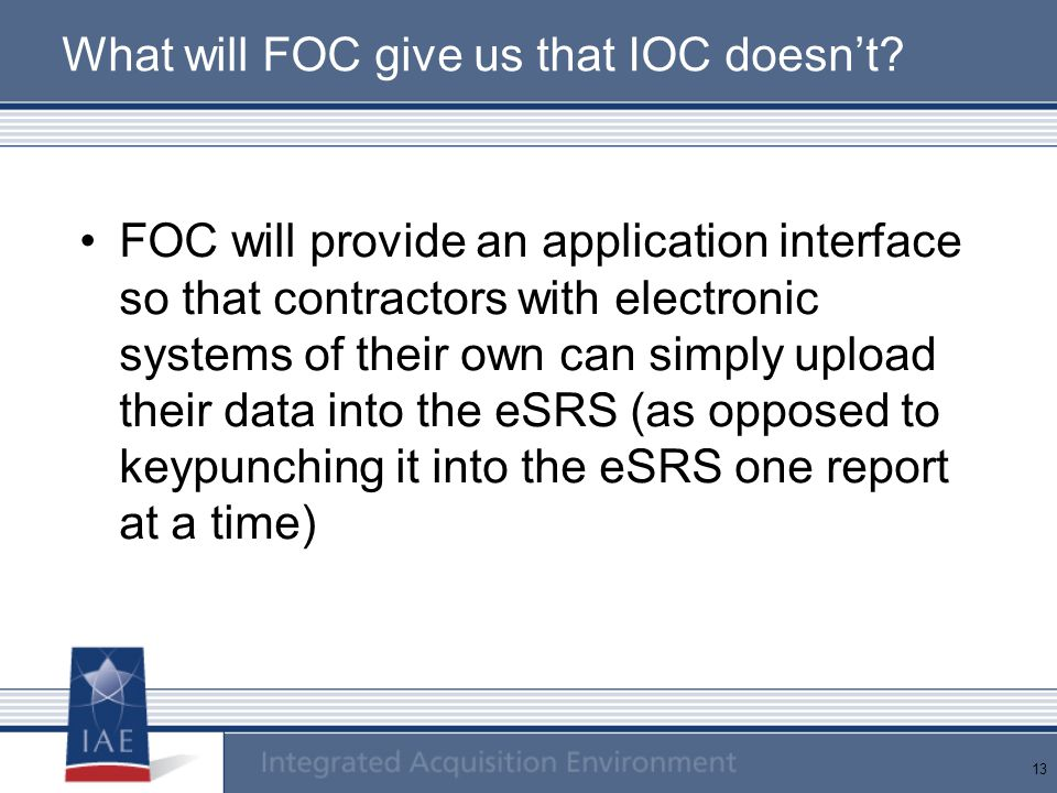 13 What will FOC give us that IOC doesn't.