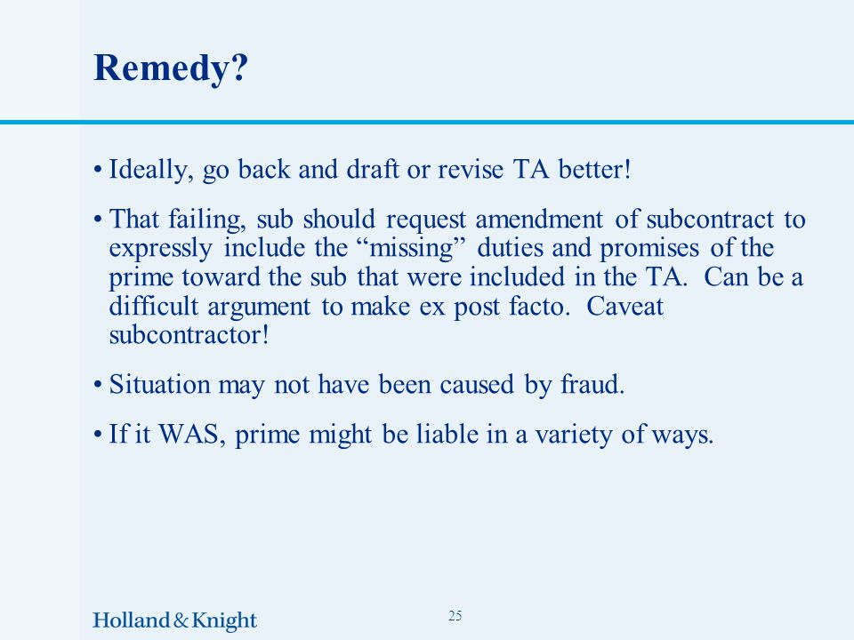 Remedy. Ideally, go back and draft or revise TA better.