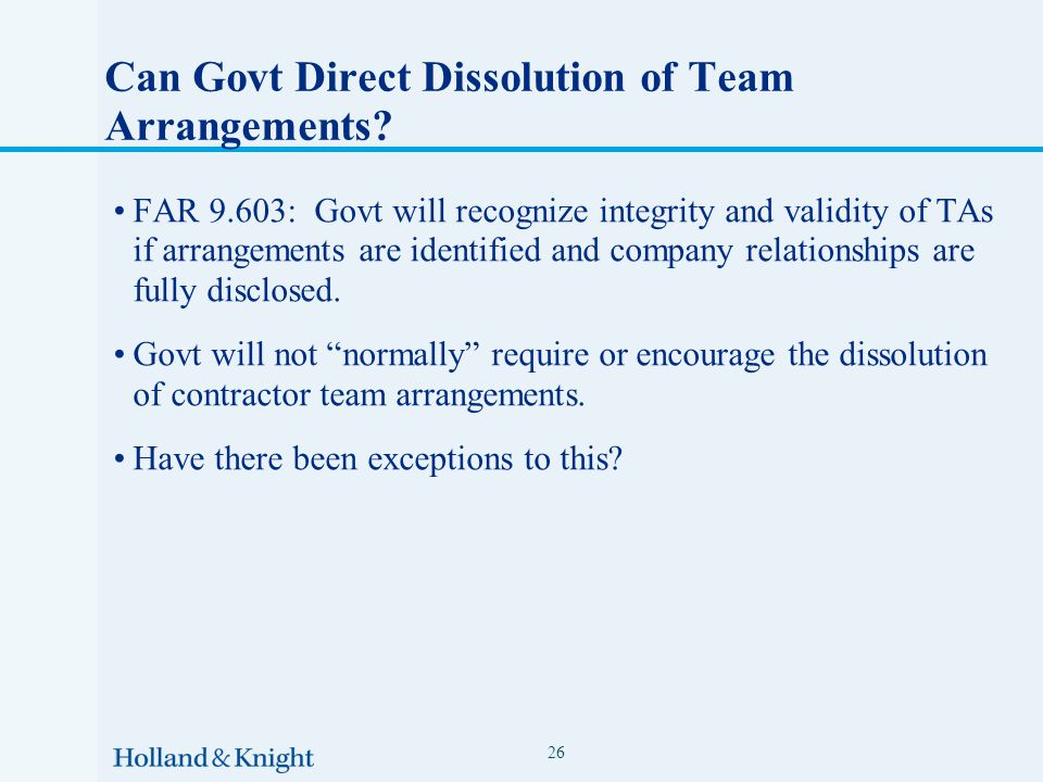 Can Govt Direct Dissolution of Team Arrangements.