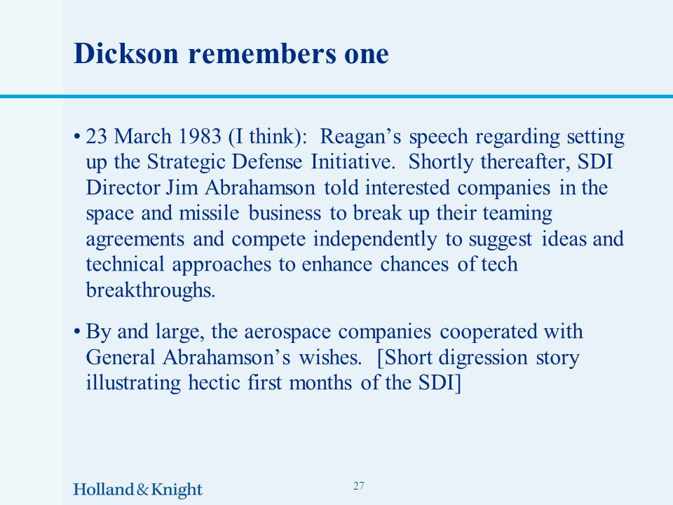 Dickson remembers one 23 March 1983 (I think): Reagan's speech regarding setting up the Strategic Defense Initiative.