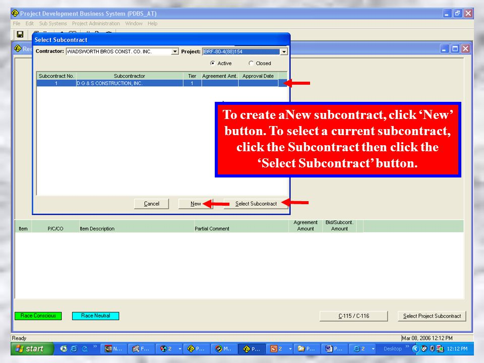 Select Subcontract To create aNew subcontract, click 'New' button.