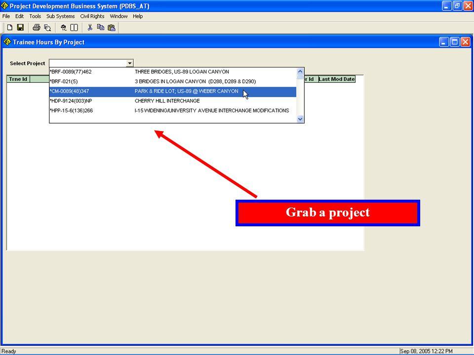 Grab a project