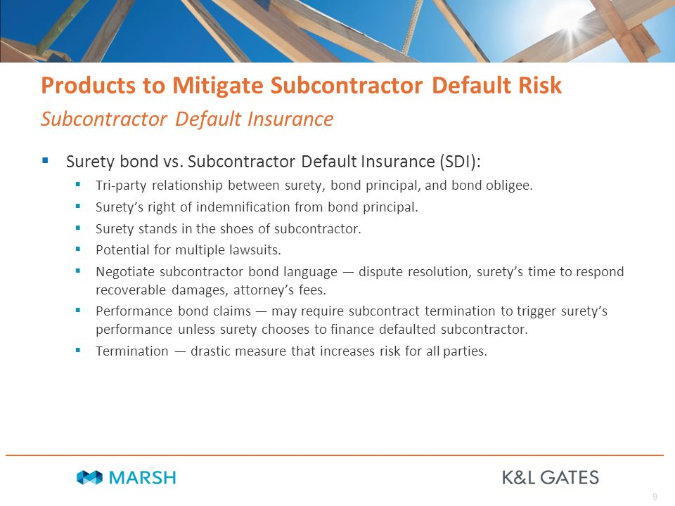 9 Products to Mitigate Subcontractor Default Risk  Surety bond vs.