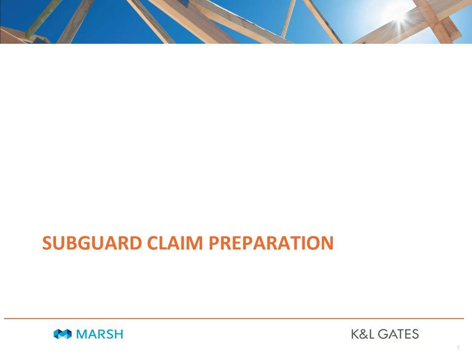 1 SUBGUARD CLAIM PREPARATION