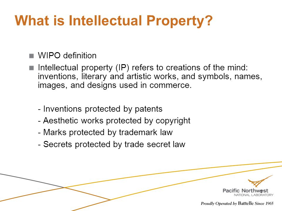 What is Intellectual Property? WIPO definition Intellectual property (IP) refers to creations of the mind: inventions, literary and artistic works, an