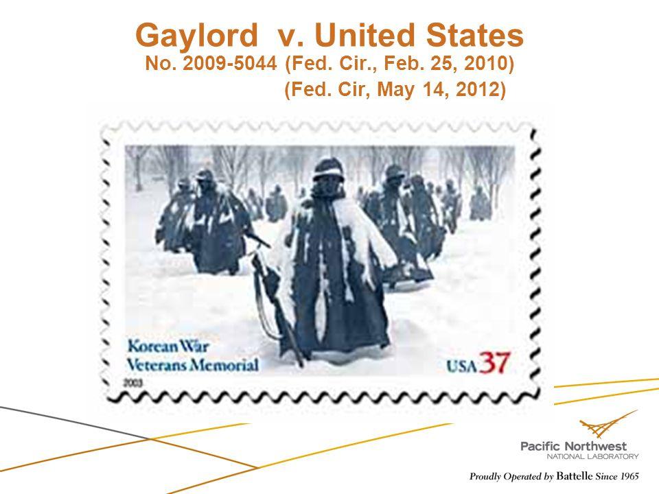 Gaylord v. United States No. 2009-5044 (Fed. Cir., Feb. 25, 2010) (Fed. Cir, May 14, 2012)
