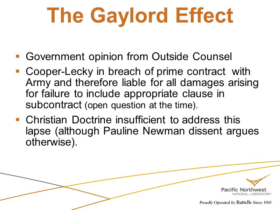 The Gaylord Effect  Government opinion from Outside Counsel  Cooper-Lecky in breach of prime contract with Army and therefore liable for all damages