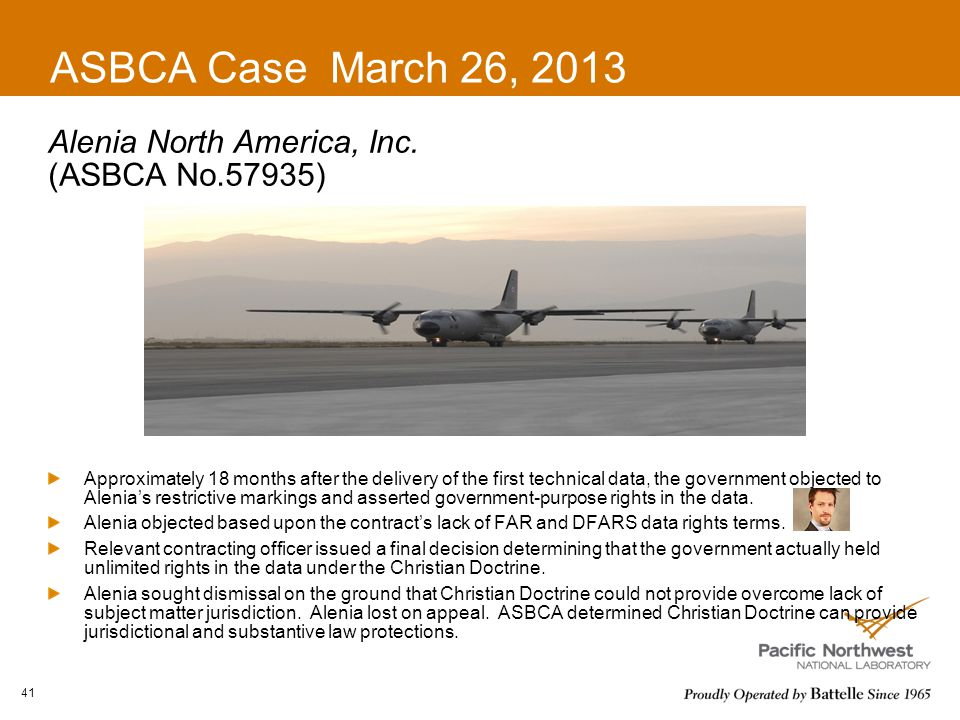 ASBCA Case March 26, 2013 Alenia North America, Inc. (ASBCA No.57935) Approximately 18 months after the delivery of the first technical data, the gove