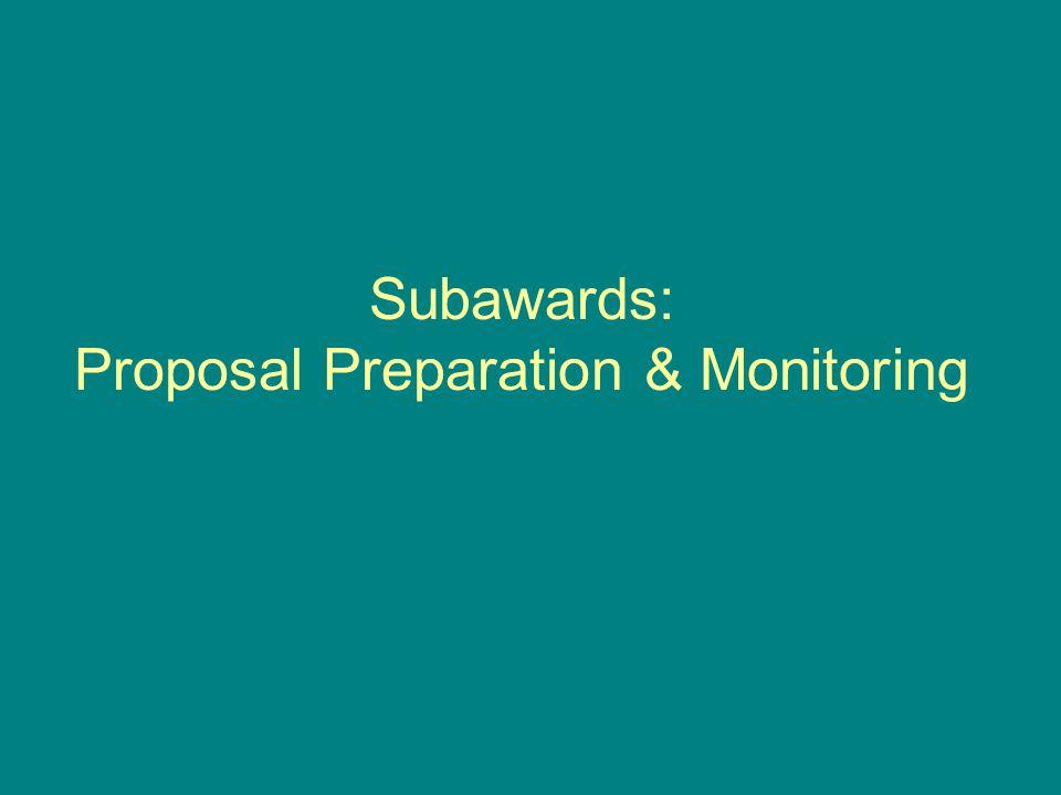Subawards: Proposal Preparation & Monitoring