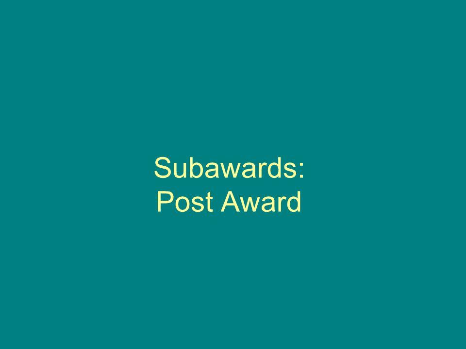 Subawards: Post Award