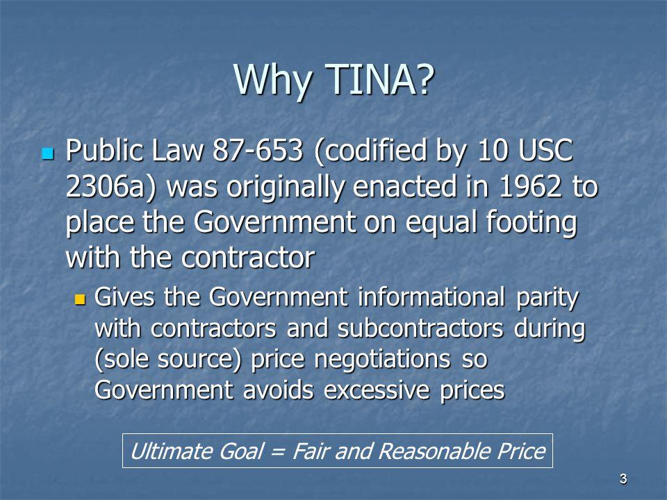 3 Why TINA.