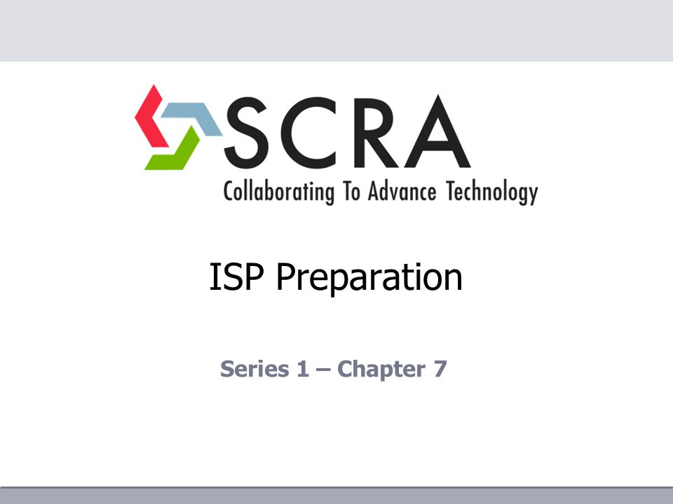 ISP Preparation Series 1 – Chapter 7