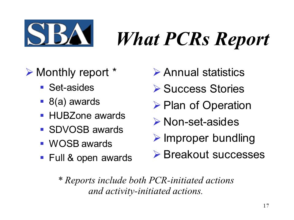 16 What PCRs Share  General Information  In the Public Domain  Forecasts  FedBizOpps Synopses  Solicitations  Encourage Freedom of Information Act Requests